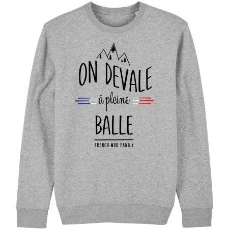 SWEAT Unisexe ON DEVALE A PLEINE BALLE