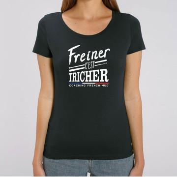 TSHIRT FREINER C'EST TRICHER Femme