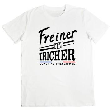 Tshirt Freiner C'est Tricher