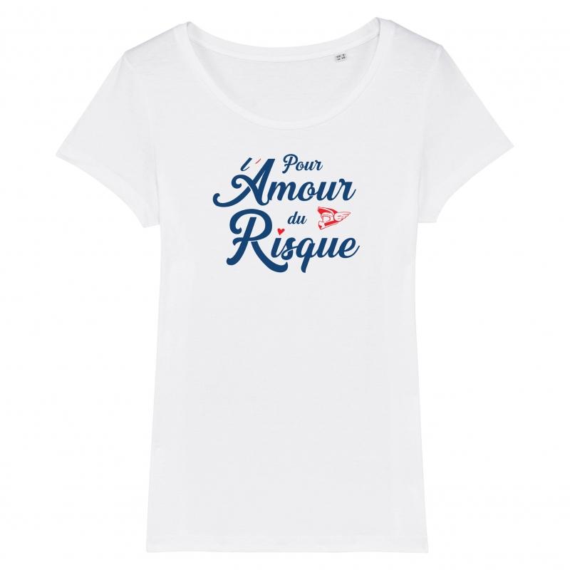 TSHIRT Femme POUR L'AMOUR DU RISQUE