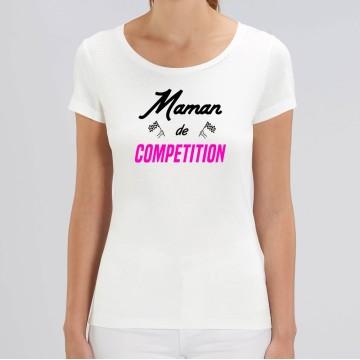 """TSHIRT """"MAMAN DE COMPETITION"""" Femme"""