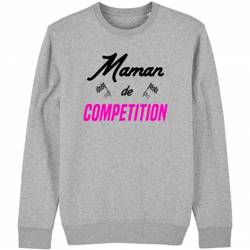 """SWEAT """"MAMAN DE COMPETITION"""" Femme"""