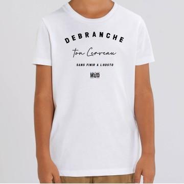 """TSHIRT """"DEBRANCHE TON CERVEAU"""" Enfant"""