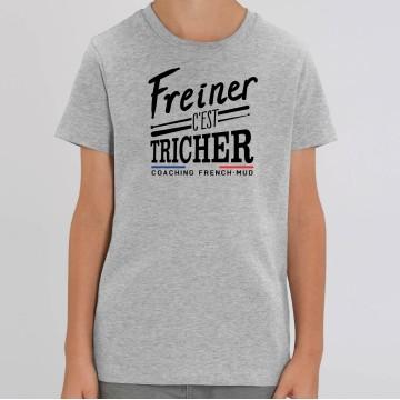 TSHIRT Enfant FREINER C'EST TRICHER