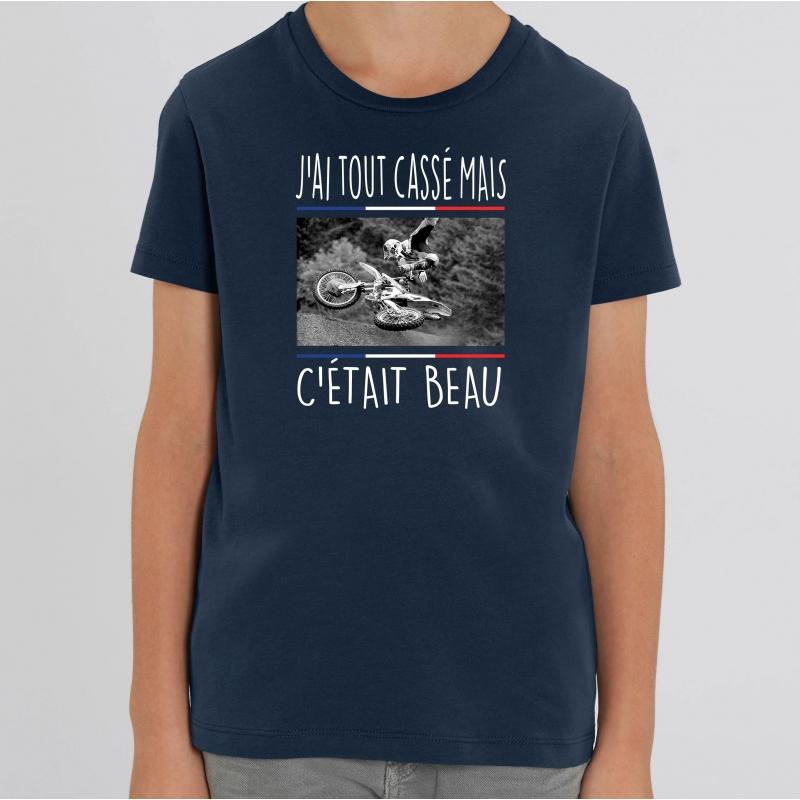 TSHIRT Enfant J'AI TOUT CASSE MAIS C'ETAIT BEAU