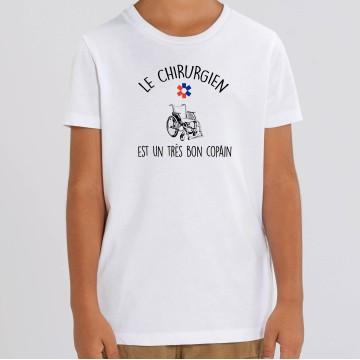 TSHIRT Enfant LE CHIRURGIEN EST UN TRES BON COPAIN