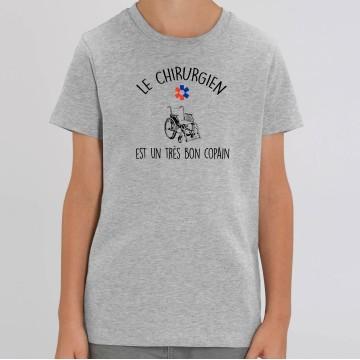"""TSHIRT """"LE CHIRURGIEN EST UN TRES BON COPAIN"""" Enfant"""