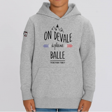 "HOODIE ""ON DEVALE A PLEINE BALLE"" Enfant"