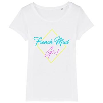 TSHIRT Femme FRENCH MUD GIRL