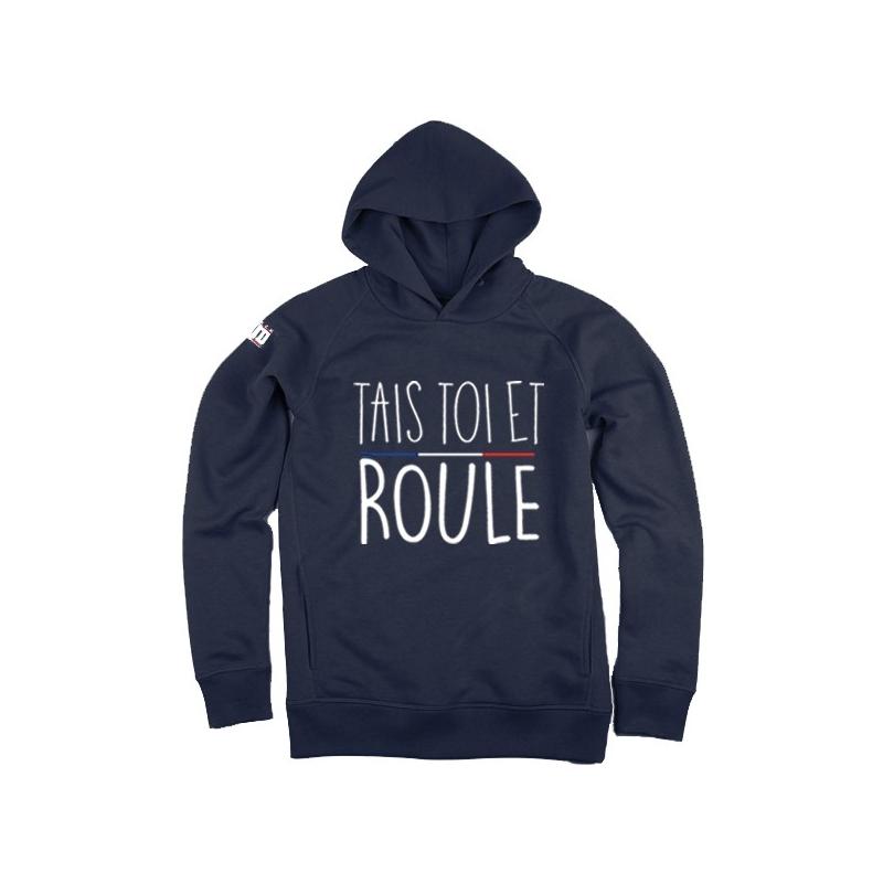 Hoodie Tais Toi et Roule Femme