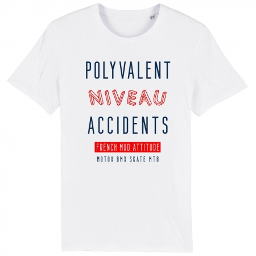 TSHIRT unisexe POLYVALENT NIVEAU ACCIDENTS
