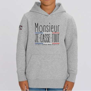 """HOODIE """"MR JE CASSE TOUT"""" Enfant"""