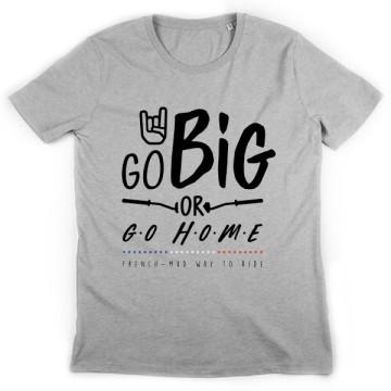 Tshirt Go Big !