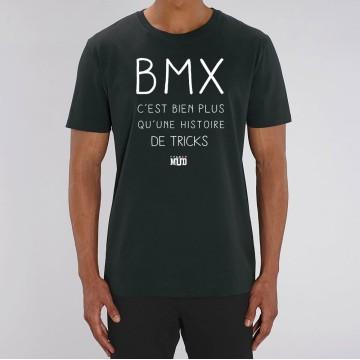 """TSHIRT """"BMX BIEN PLUS QUE DES TRICKS"""" Homme"""