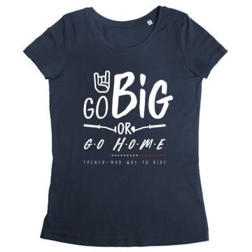 Tshirt Go Big Femme